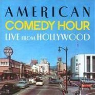 Various Artists, American Comedy Hour Live From Hollywood (CD)