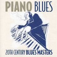 Various Artists, Piano Blues: 20th Century Blues Masters (CD)
