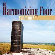 Harmonizing Four, I'll Fly Away (CD)