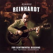 Django Reinhardt, For Sentimental Reasons: The Rarities Collection (CD)