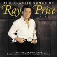Ray Price, The Classic Songs Of Ray Price (CD)