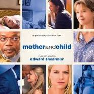 Edward Shearmur, Mother And Child [OST] (CD)