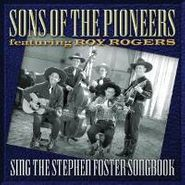 The Sons of the Pioneers, Sing The Stephen Foster Songbook (CD)