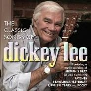 Dickey Lee, The Classic Songs Of Dickey Lee (CD)