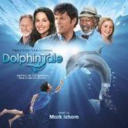 Mark Isham, Dolphin Tale [Score] (CD)