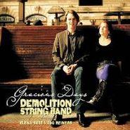 Demolition String Band, Gracious Days (CD)