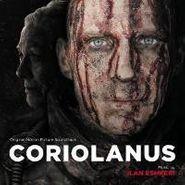 Ilan Eshkeri, Coriolanus [OST] (CD)
