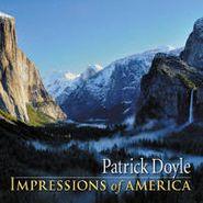 Patrick Doyle, Impressions Of America (CD)