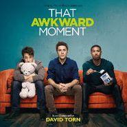 David Torn, That Awkward Moment [OST] (CD)