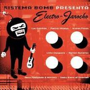 Sistema Bomb, Electro-Jarocho (CD)