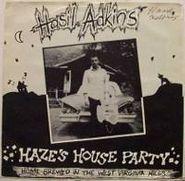 "Hasil Adkins, Haze's House Party (7"")"