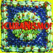 Cubanismo, Reencarnacion (CD)