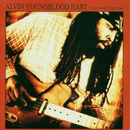 Alvin Youngblood Hart, Start With The Soul (CD)