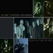 Steep Canyon Rangers, Deep In The Shade (CD)