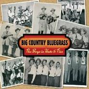 Big Country Bluegrass, The Boys In Hats & Ties (CD)