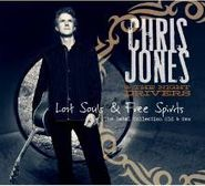 Chris Jones, Lost Souls & Free Spirits: The (CD)