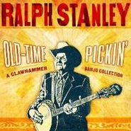 Ralph Stanley, Old-Time Pickin': A Clawhammer (CD)