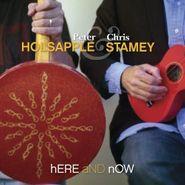 Peter Holsapple, Here & Now (CD)