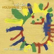 "Peter Holsapple, My Friend The Sun (7"")"
