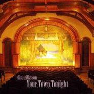 Eliza Gilkyson, Your Town Tonight (CD)