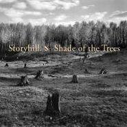 Storyhill, Shade Of The Trees (CD)