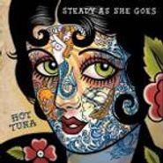 Hot Tuna, Steady As She Goes (CD)