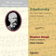 Peter Il'yich Tchaikovsky, Tchaikovsky: Piano Concertos 1-3 / Concert Fantasia (CD)