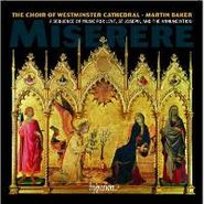 Westminster Cathedral Choir, Miserere - Sequence Of Music For Lent, St. Joseph, & the Annunciation