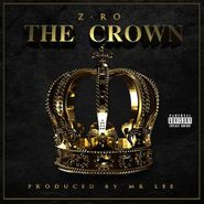 Z-Ro, The Crown (CD)