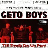 Geto Boys, Til Death Do Us Part (CD)