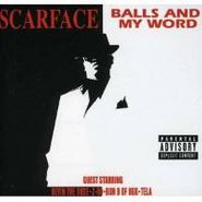 Scarface, Balls & My Word (CD)