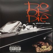 Do or Die, Picture This (LP)