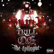 Bun B, Trill O.G : The Epilogue (CD)