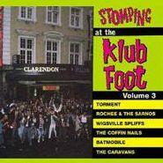 Various Artists, Stomping At The Klub Foot; Volume 3  (CD)