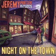 """Jeremy Porter & The Tucos, Night On The Town (7"""")"""