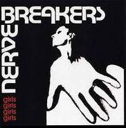 """Nervebreakers, Girls Girls Girls Girls (7"""")"""