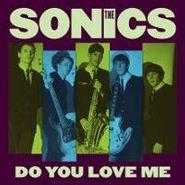 "The Sonics, Do You Love Me (7"")"