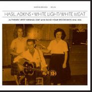 Hasil Adkins, White Light/White Meat (LP)