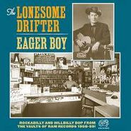 "Lonesome Drifter, Eager Boy (7"")"