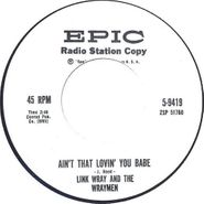 """Link Wray & The Wraymen, Ain't That Lovin' You Babe (7"""")"""
