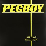 Pegboy, Strong Reaction (LP)