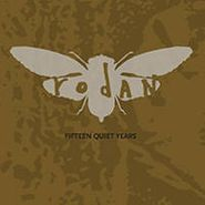Rodan, Fifteen Quiet Years (LP)