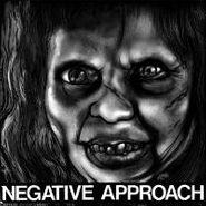 """Negative Approach, Negative Approach (7"""")"""