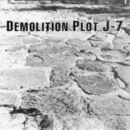 "Pavement, Demolition Plot J-7 (7"")"