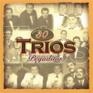 Various Artists, 30 Trios Pegaditos (CD)