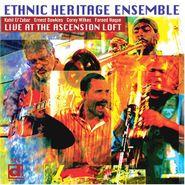 Ethnic Heritage Ensemble, Live At The Ascension Loft (CD)