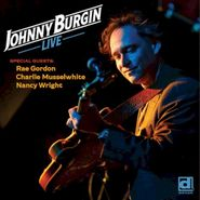 Johnny Burgin, Live (CD)