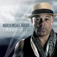 Narada Michael Walden, Thunder (CD)