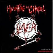 Slayer, Haunting the Chapel (CD)