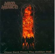 Amon Amarth, Once Sent From The Golden Hall (CD)